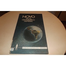 Novo Atlas Geográfico Mundial - Parte Especial Brasil