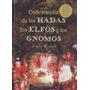 Enciclopedia De Las Hadas Los Elfos Y Los Gnomos De Ruland J