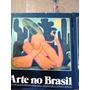 Livro Arte No Brasil - 2 Volumes Abril Cultural-raríssimo
