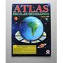 Atlas Geográfico Escolar - Ciranda Cultural - 2009