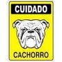 Placa Cuidado Cachorro Sinalização Em Pvc