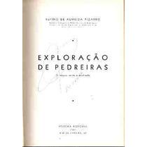 Exploração De Pedreiras - Rufino De Almeida Pizarro
