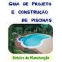 Matérial Completo De Projetos E Construção De Piscinas