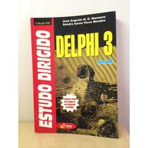 Estudo Dirigido Delphi 3 - Jose Augusto N.g. Manzano