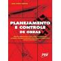 Planejamento E Controle De Obras - 1ª Edição