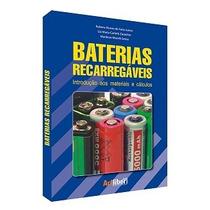 Livro: Baterias Recarregáveis - Materiais E Cálculos