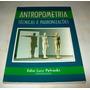 Livro: Antropometria - Técnicas E Padronizações - Petroski