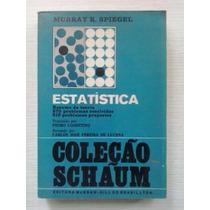 Estatística Coleção Schaum - Murray Spiegel - Mcgraw Hill