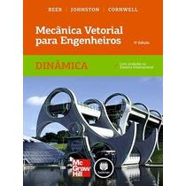 Mecânica Vetorial Para Engenheiros Dinâmica 9ª Edição