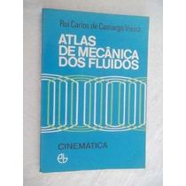 Livro - Atlas De Mecânica Dos Fluidos - Engenharia