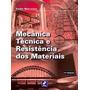 Livro Mecânica, Técnica E Resistência Dos Mate Sarkis 17ª Ed