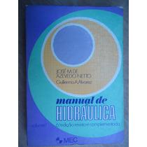 Livro - Hidráulica - Volume 1 - José M De Azevedo Netto