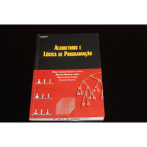 Livro Algoritmos E Logica De Programacao - Ed. Thomson