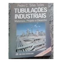 Tubulações Industriais, Materiais, Projeto E Desenho