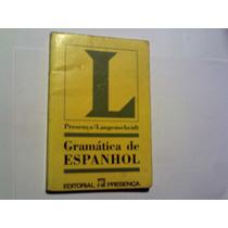 Gramática De Espanhol,editorial Presença-1995.