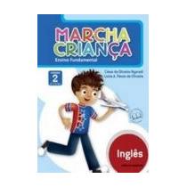 Marcha Criança - Inglês - 2º Ano - 1ª Série