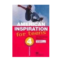 Livro: American Inspiration For Teens 4 - Student´s Book