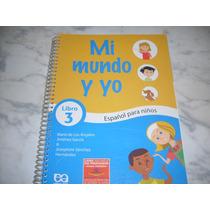 Mi Mundo Y Yo Libro 3 - Espanhol - Livro Do Professor