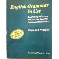 English Grammar In Use Raymond Murphy Cambridge University