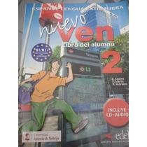 Nuevo Ven 2 (livro Do Aluno ) Ou Nuevo Ven 3 (caderno De Ex)