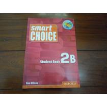 Livro Smart Choice 2b - Student Book With Multi-rom!