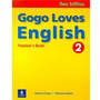 Gogo Loves English 2 New Edition Ed. Longman Teacher´s Book
