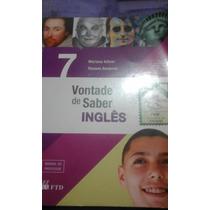 Vontade De Saber Inglês 7 Ano Com Cd.