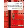 Livro Guia De Conversação Do Chinês - Novo