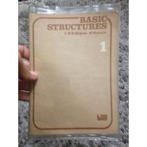 Livro Basic Structures 1 / Livro Em Ingles Com Exercicios Lt