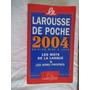 * Larousse De Poche 2004