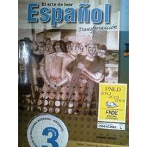 El Arte De Leer Español - Volume 3