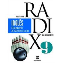 Projeto Radix - Ingles - 9º Ano - Ensino Fundamental Ii