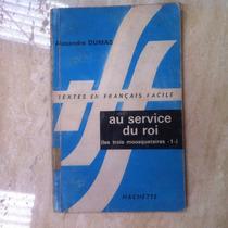 Livro Textes En Francais Facile - Au Service Du Roi -
