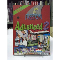 Livro - Way To Freedom Advanced 2