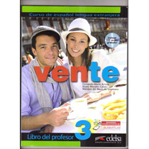 Vente 3 - Livro Espanhol Del Profesor Con Cd Audio - Edelsa