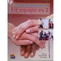 Livro En Equipo 2 - Curso De Español De Los Negocios