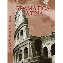 Gramática Latina- Júlio Comba