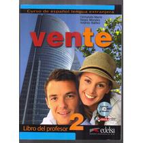 Vente 2 - Livro Espanhol Del Profesor Con Cd Audio - Edelsa