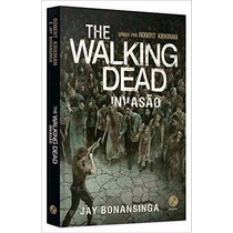 Livro - The Walking Dead Invasão - Volume 6