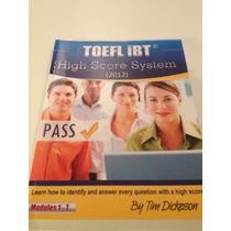 Livro Toefl. High Score System. By: Tim Dickeson