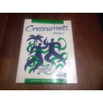 Crosscurrents Workbook 2- Marcia Fisk Ong, Harrington