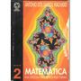 Matemática Na Escola Do Segundo Grau 2 - Antonio Dos Santos