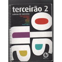 Livro Terceirão Caderno De Exercícios 2 Edição 2013 F2