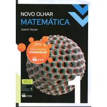 Matemática Novo Olhar - Joamir Souza