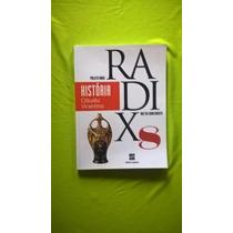 História - Projeto Radix - 8° Ano - 3° Ed.