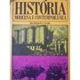 História Moderna E Contemporânea - José Jobson De A. Arruda