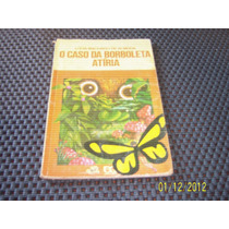 Livro O Caso Da Borboleta Atiria Lucia Machado De Almeida