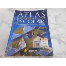 Atlas Geográfico Escolar- Editora Ibep