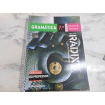 Projeto Radix - Gramática 7º Ano- Livro Do Professor