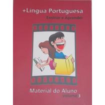 Língua Portuguesa- Ensinar E Aprender- Material Do Aluno 3